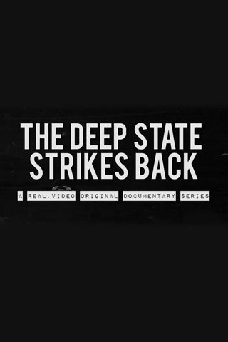 The Deep State Strikes Back